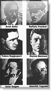 6 Jewish Gulag Bosses of the 1930s as documented by Aleksandr Solzhenitsyn