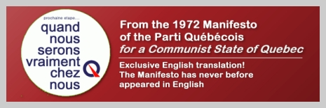 Exclusive English translation of the 1972 Manifesto of the Parti Québécois for a Communist State of Québec