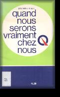 Download a FREE 18-MB copy of QUAND NOUS SERONS VRAIMENT CHEZ NOUS
