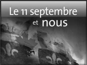 Le 11 septembre et nous (September the 11th and us) by André Duchesne