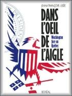 Dans l'Oeil de l'Aigle par Jean-François Lisée