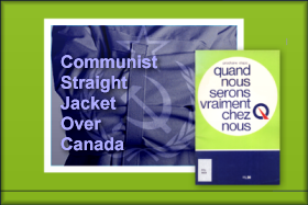 Communist Straight Jacket Over Canada