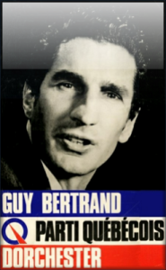 A young Guy Bertrand, candidate for the Communist Parti Québécois
